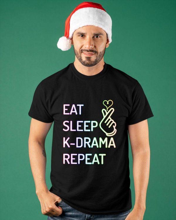 Eat Sleep K Drama Repeat Shirt