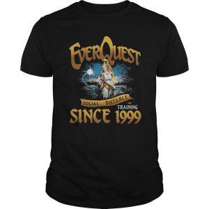 Everquest Social Distancing Training Since 1999 Shirt