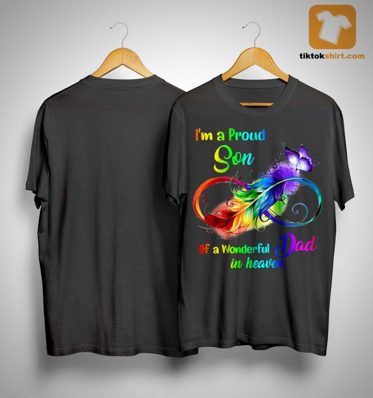 Feather I'm A Proud Son Of A Wonderful Dad In Heaven Shirt