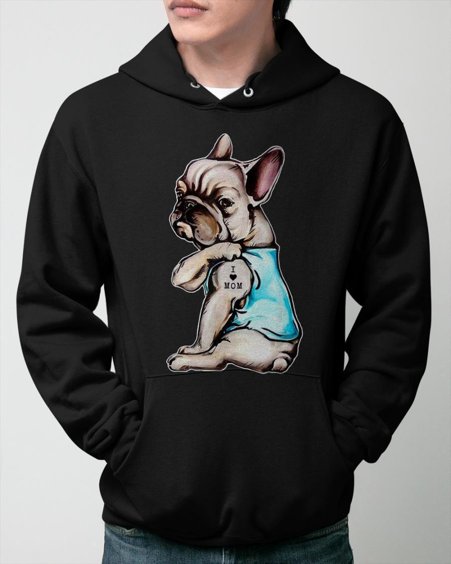 French Bulldog I Love Mom Hoodie