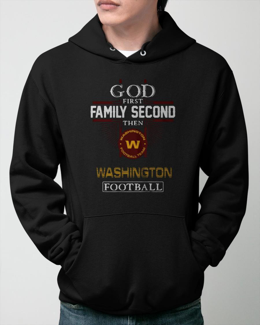 God First Family Second Then Washington Football Hoodie