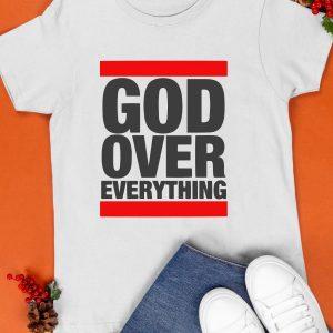 God Over Everything Shirt