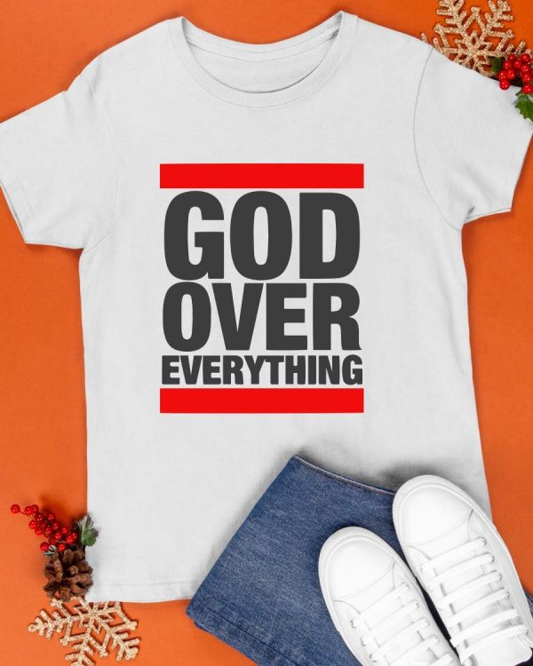 God Over Everything Shirt