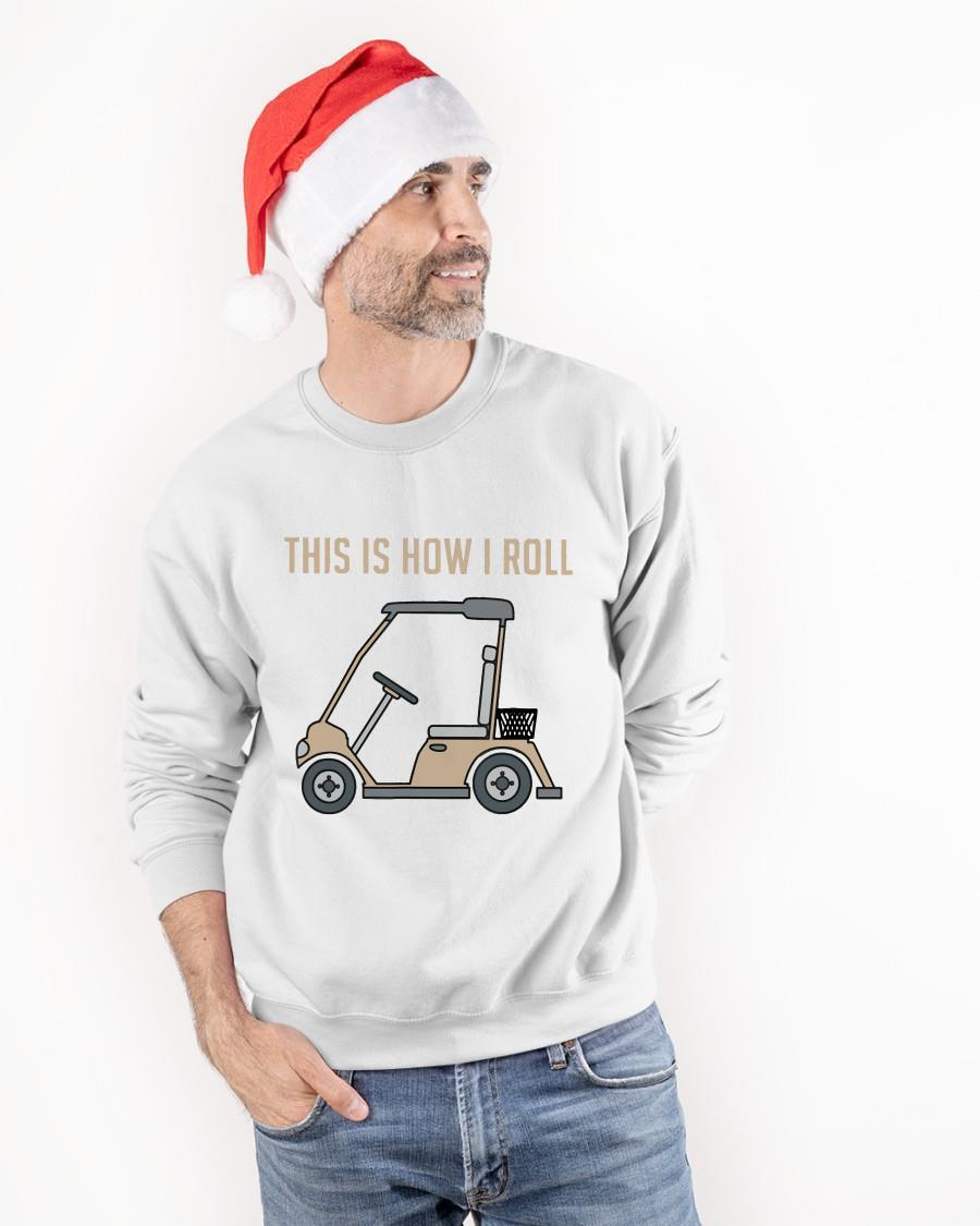 Golf Cart This Is How I Roll Sweater