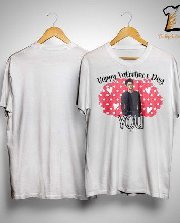 Happy Valentine's Day You Shirt