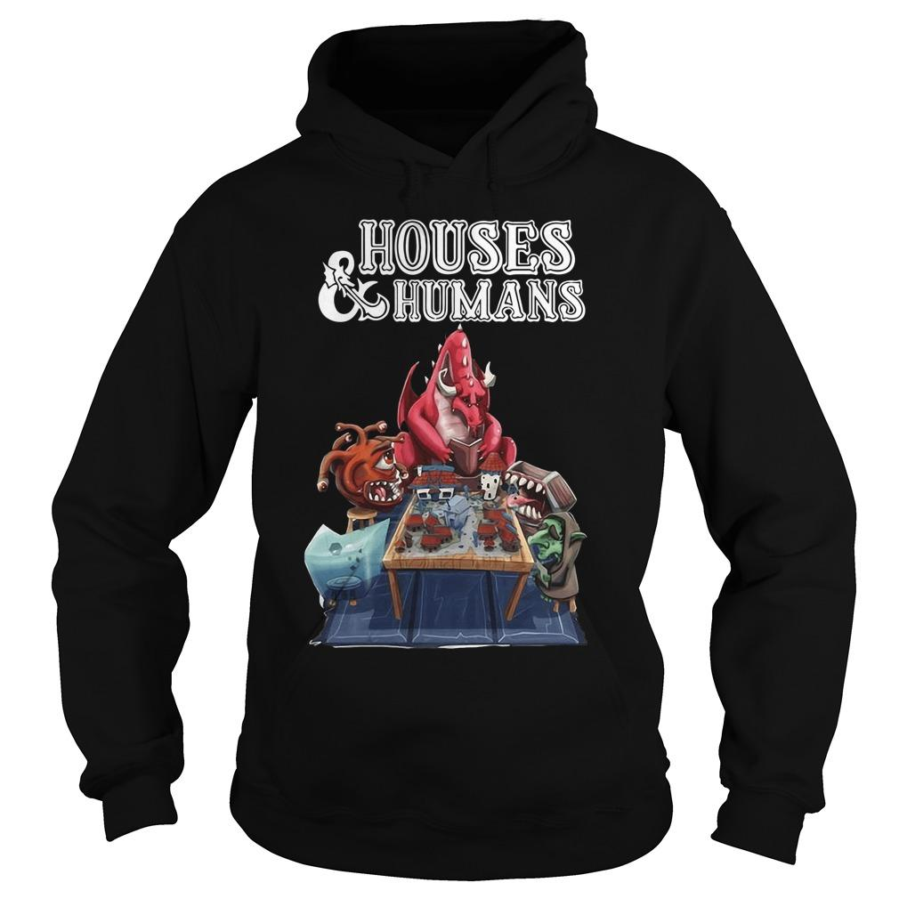 Houses And Humans Hoodie