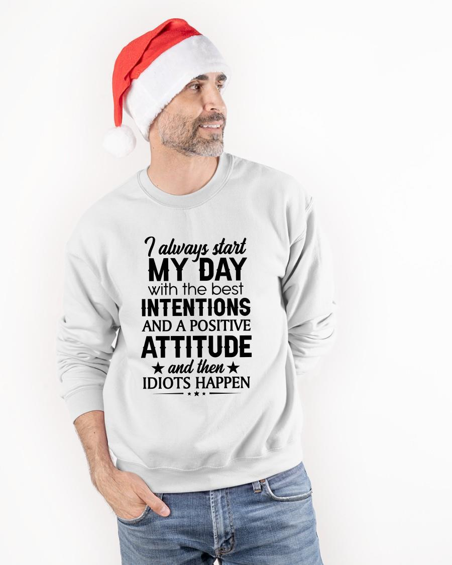 I Always Start My Day With The Best Intentions Sweater