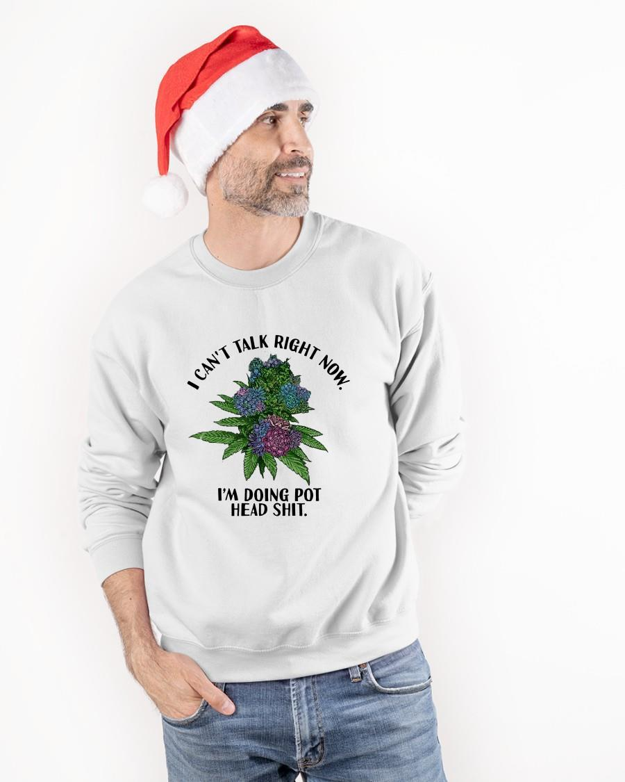I Can't Talk Right Now I'm Doing Pothead Shit Sweater