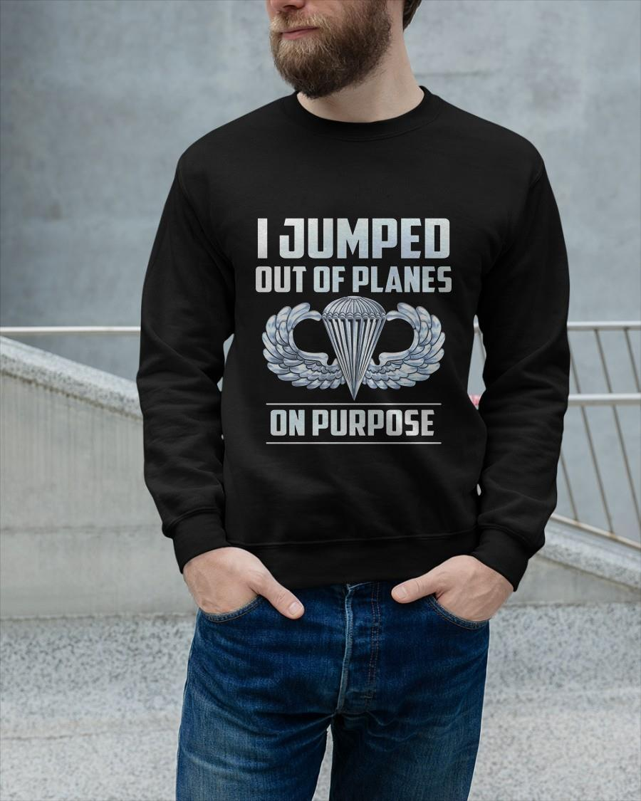 I Jumped Out Of Planes On Purpose Longsleeve