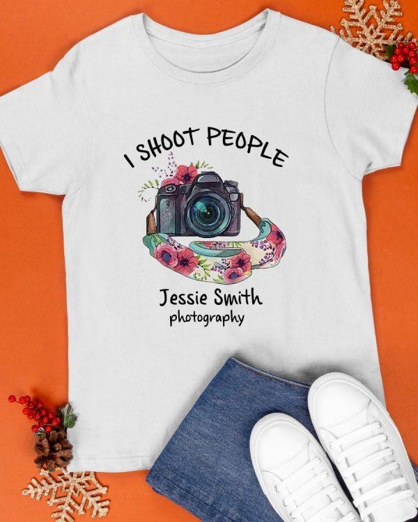 I Shoot People Jessie Smith Photography Shirt