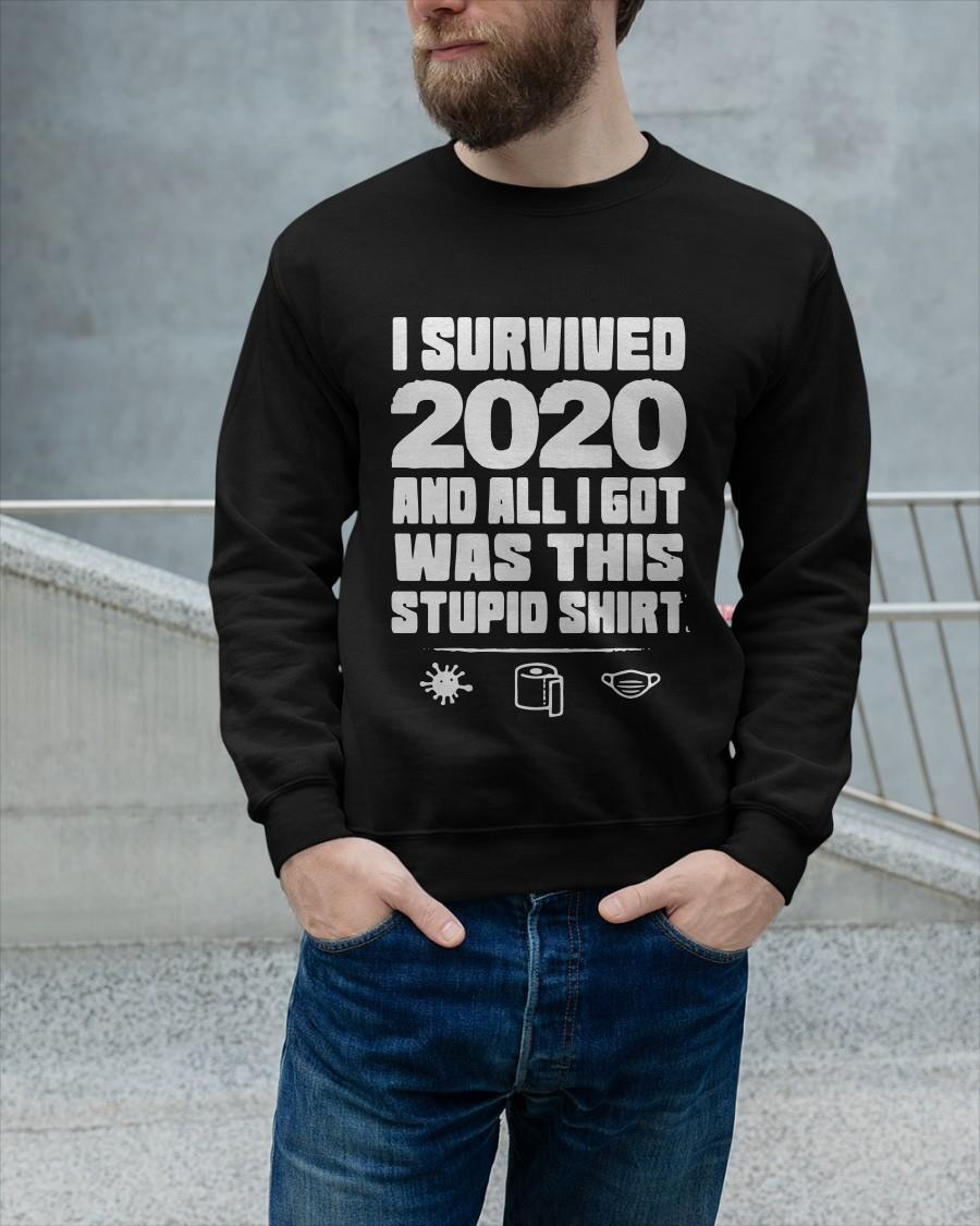 I Survived 2020 And All I Got Was This Stupid Longsleeve