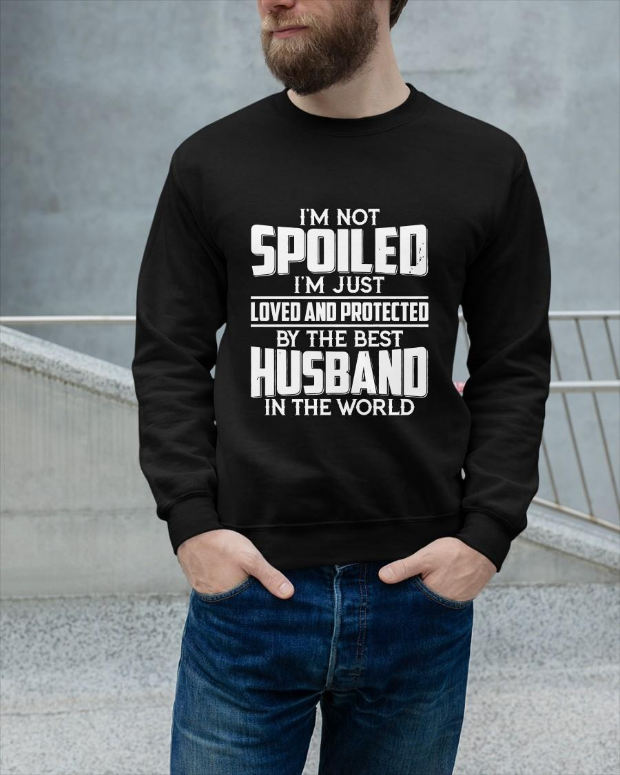 I'm Spoiled I'm Just Loved And Protected By The Best Husband Longsleeve
