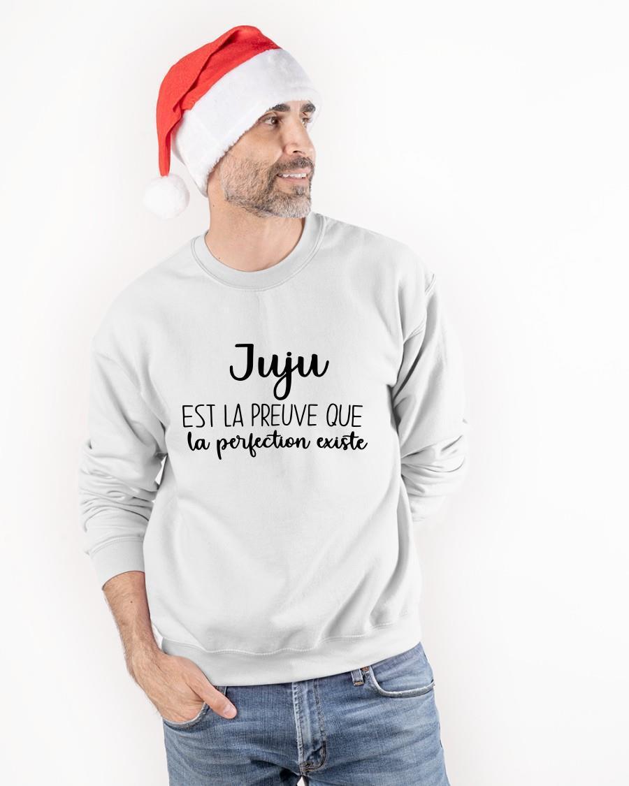 Juju Est La Preuve Que La Perfection Existe Sweater