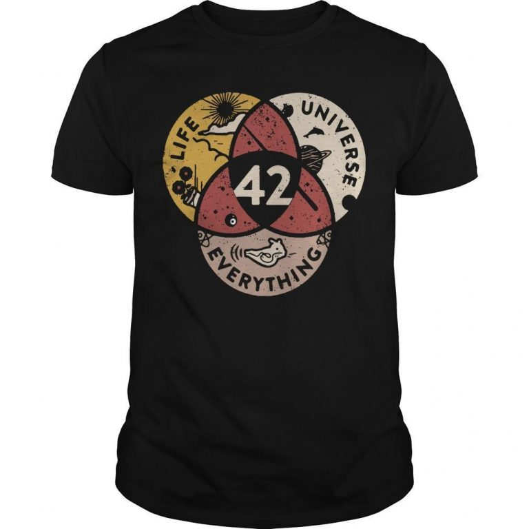 Life Universe Everything 42 Shirt