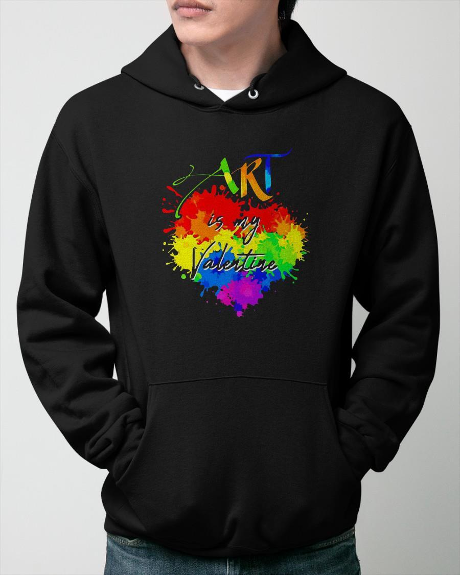 Love Art Is My Valentine Hoodie