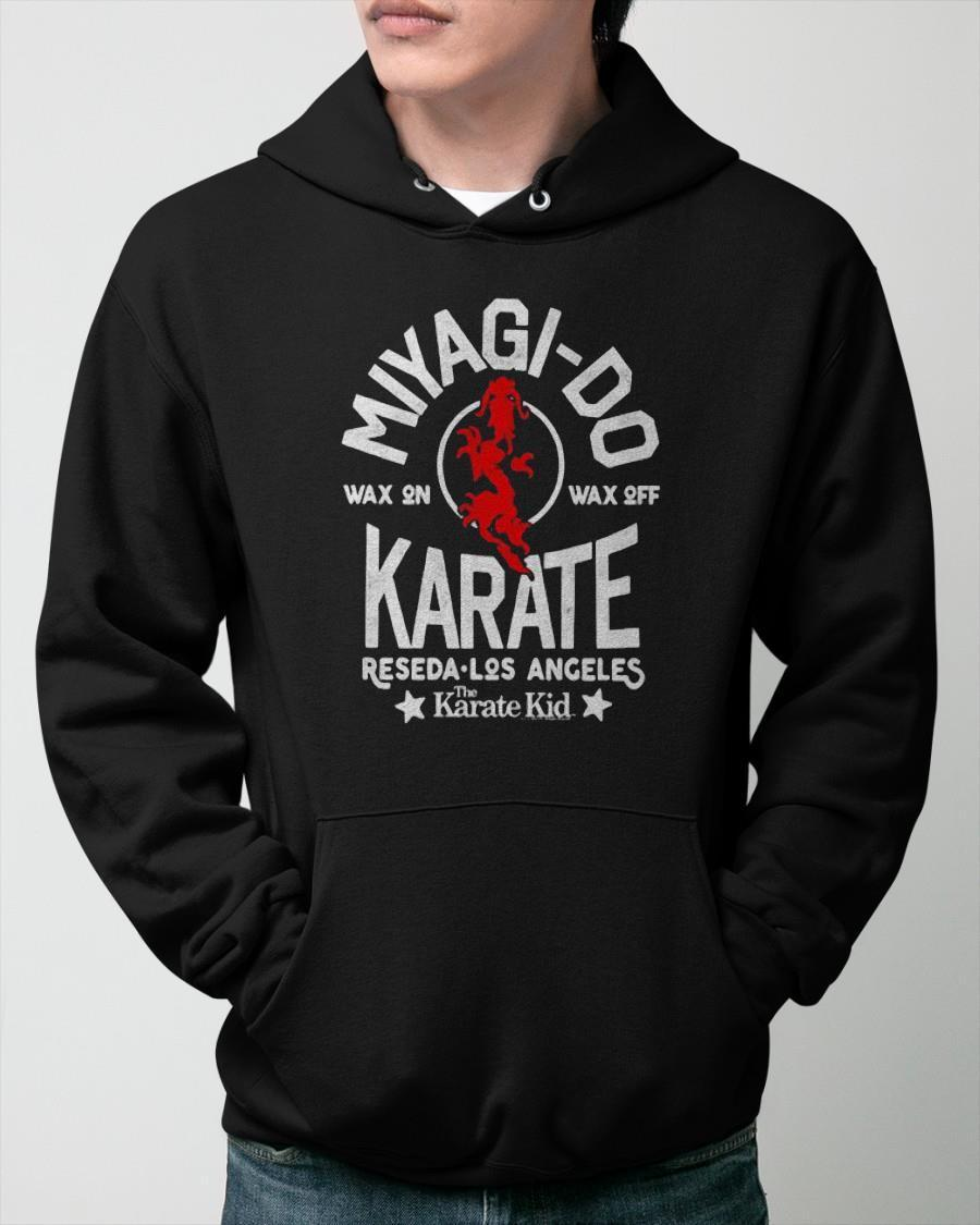 Miyagi Do Wax On Wax Off Reseda Los Angeles Karate Kid Hoodie