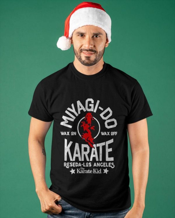 Miyagi Do Wax On Wax Off Reseda Los Angeles Karate Kid Shirt