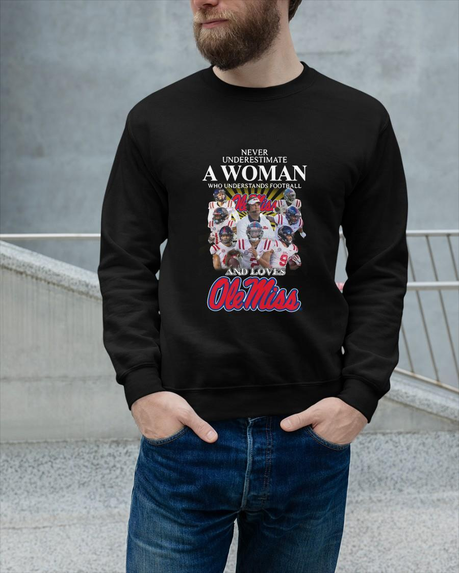 Never Underestimate A Woman Who Understands Football And Loves Ole Miss Longsleeve