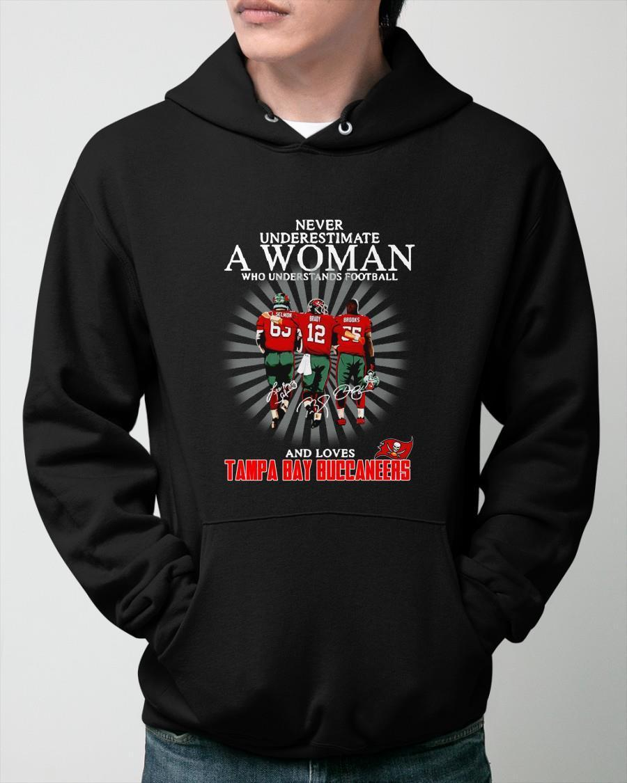 Never Underestimate A Woman Who Understands Football And Loves Tampa Bay Hoodie