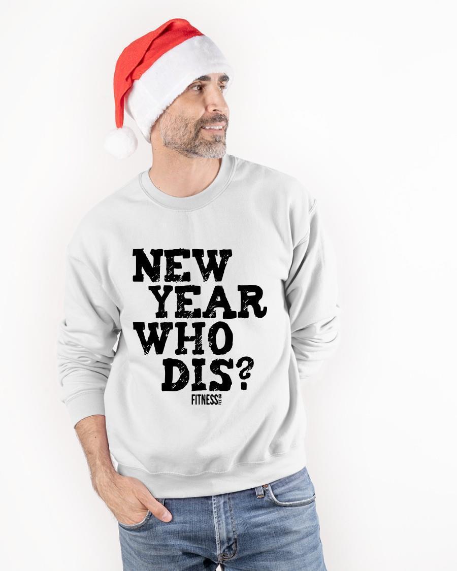 New Year Who Dis Longsleeve