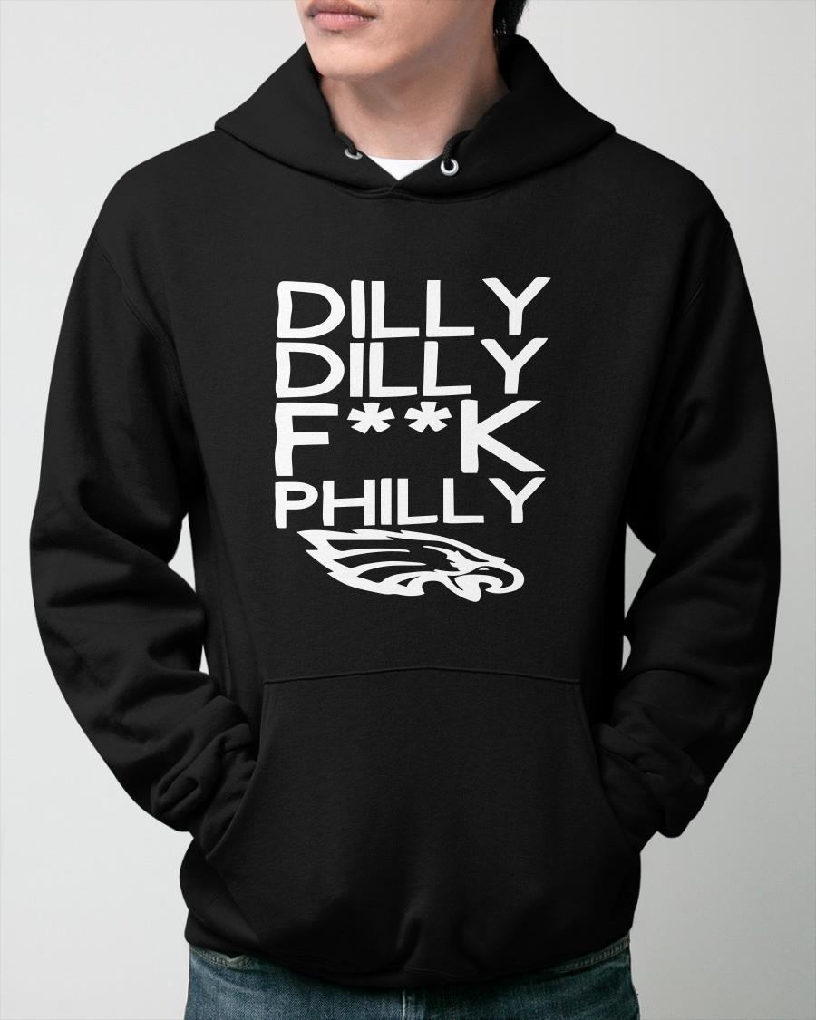 Philadelphia Eagles Dilly Dilly Fuck Philly Hoodie