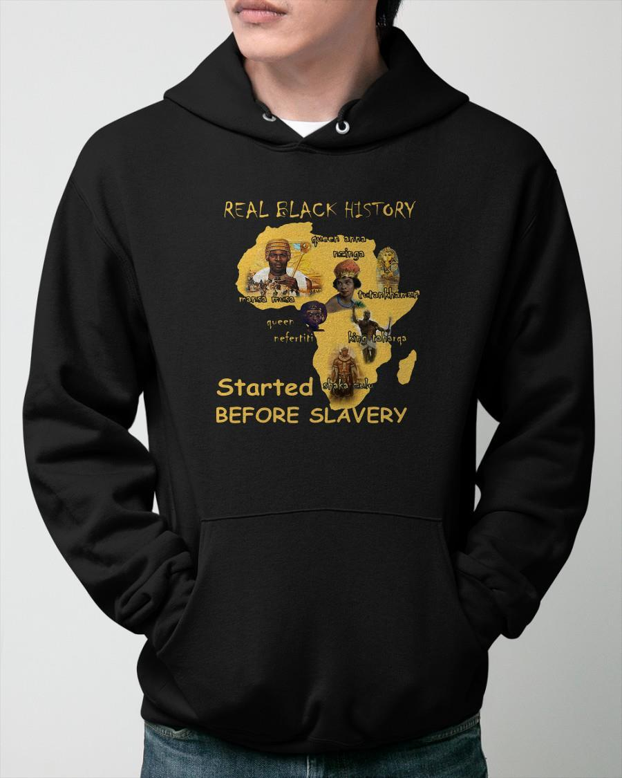 Real Black History Started Before Slavery Hoodie