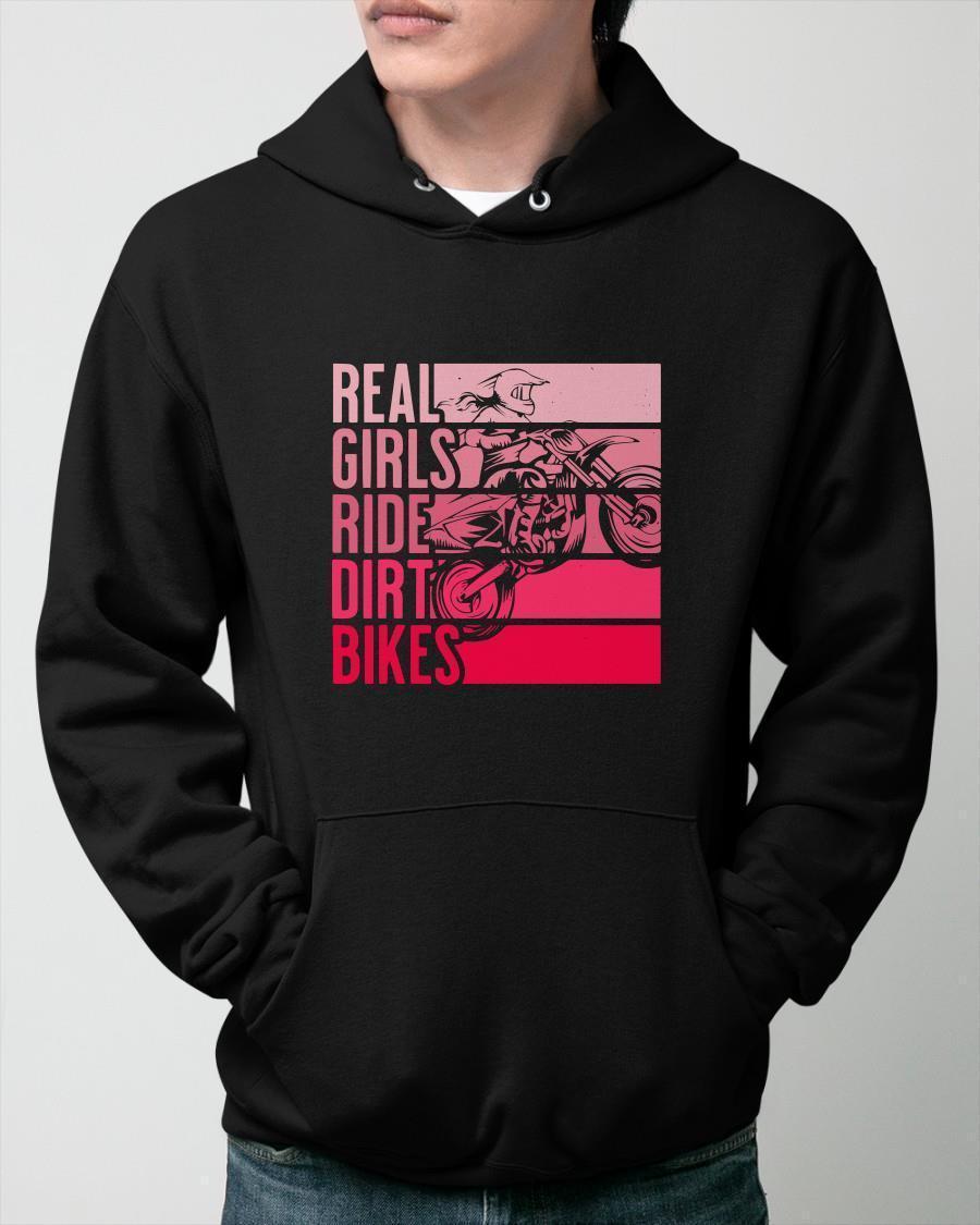 Real Girls Ride Dirt Bikes Hoodie