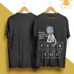 Rick And Morty Science Is Wise Follow Its Advice Fuck You Shirt