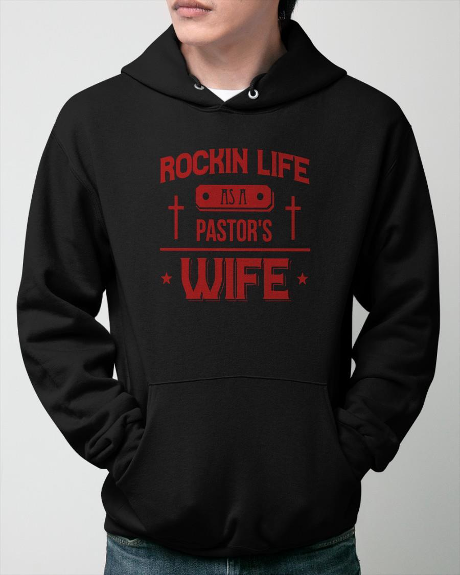 Rockin Life As A Pastor's Wife Hoodie