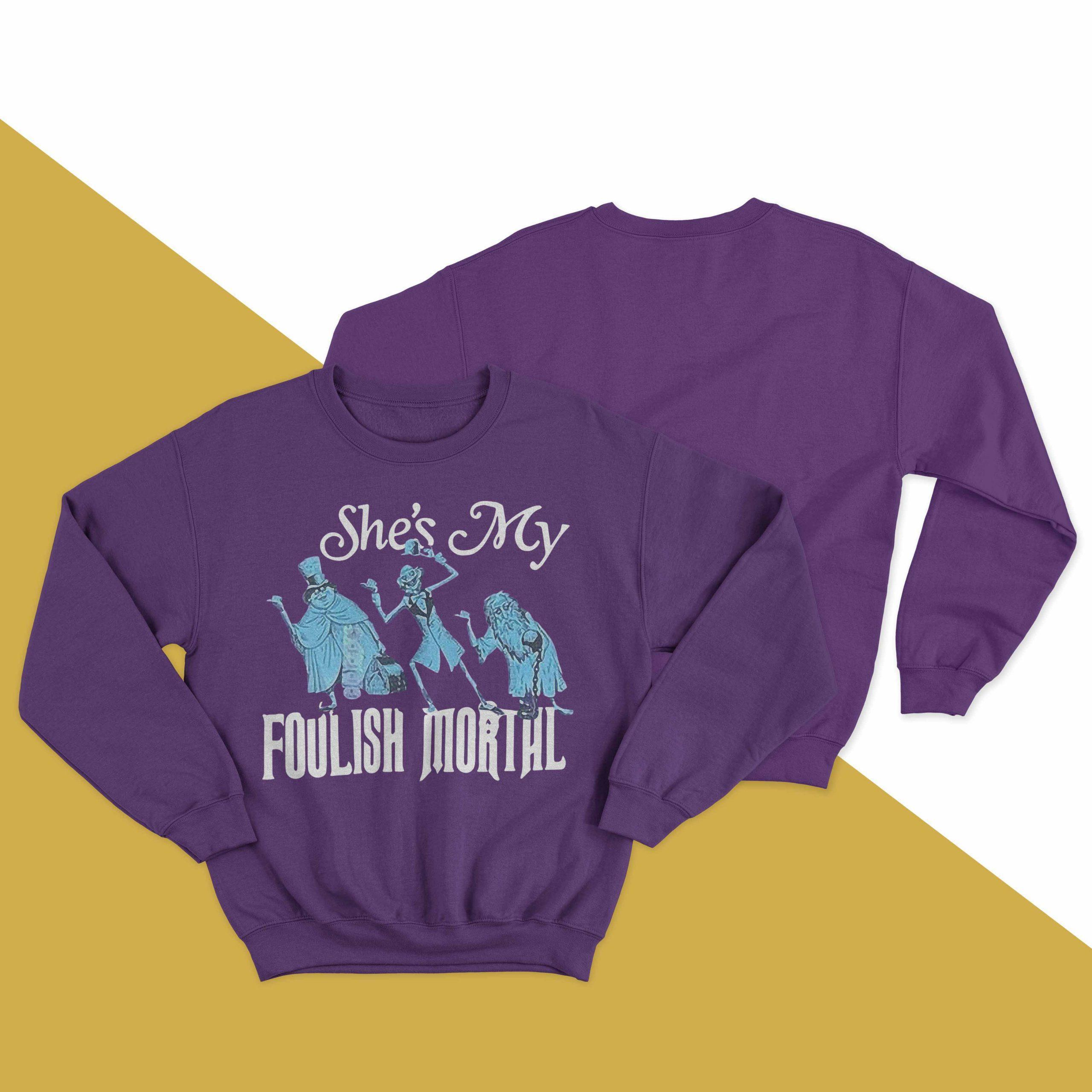 She's My Foolish Mortal Longsleeve