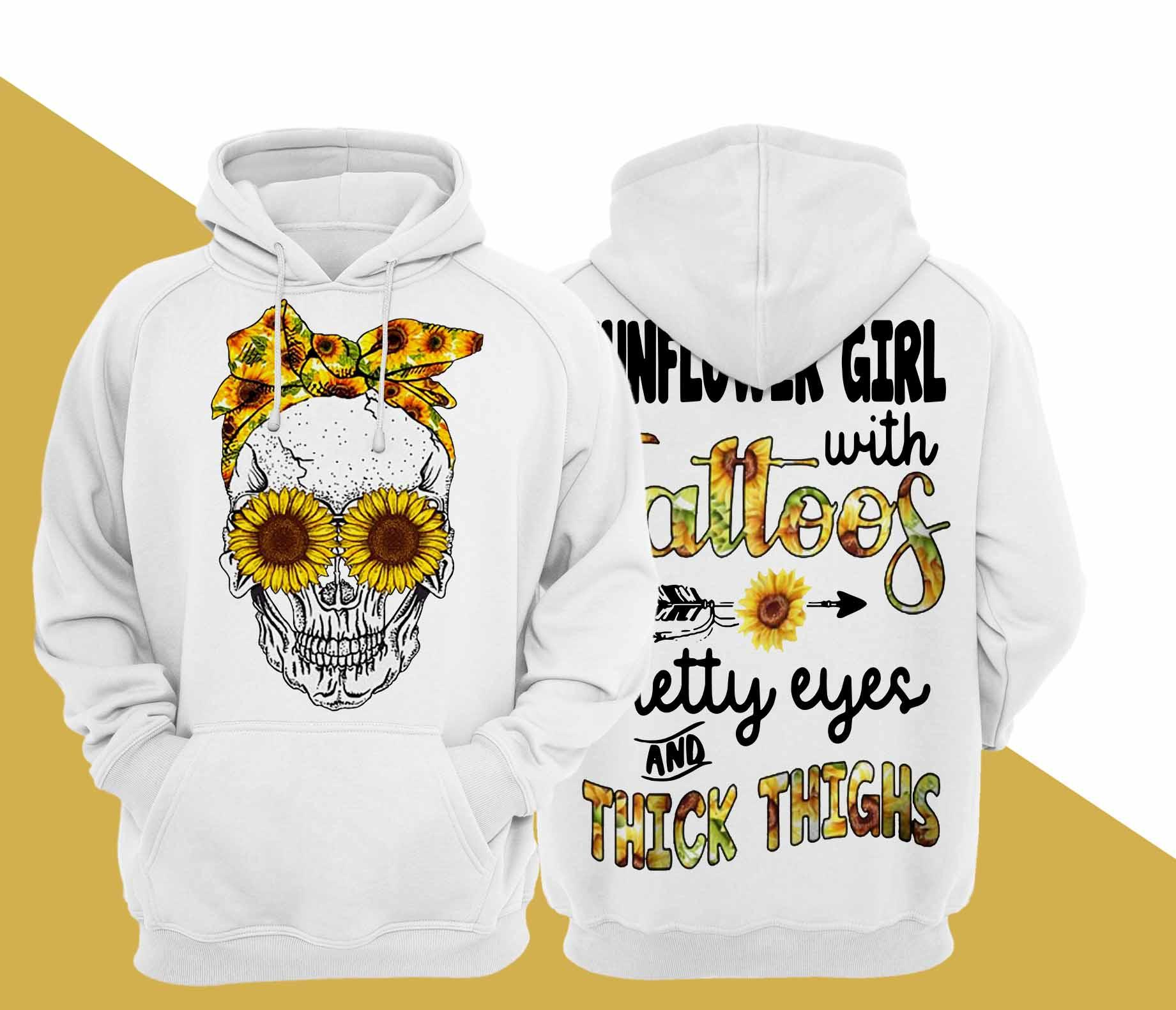 Skull Sunflower Girl With Tattoos Pretty Eyes And Thick Thighs Hoodie