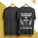 This Frontline Warrior Is Vaccinated Shirt