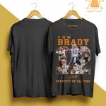 Tom Brady Greatest Of All Time Shirt