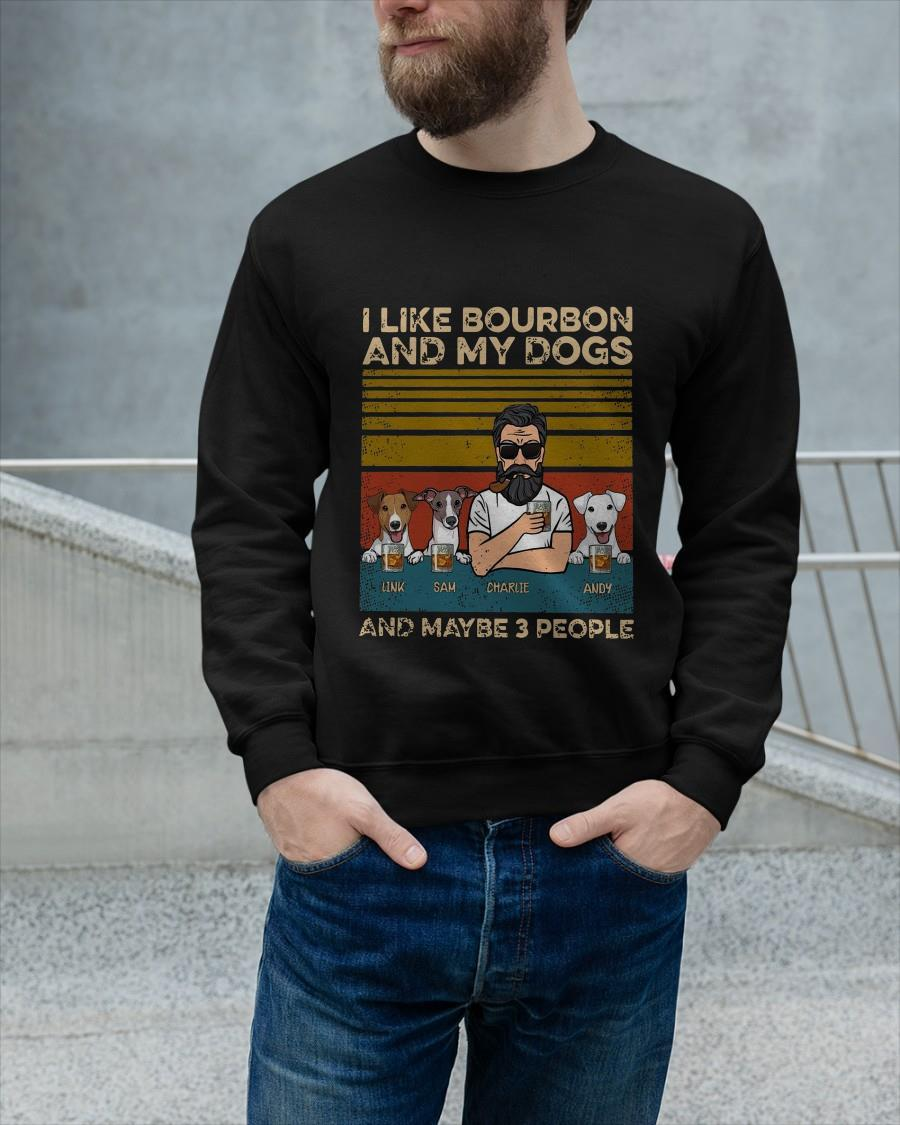 Vintage I Like Bourbon And My Dogs And Maybe 3 People Longsleeve