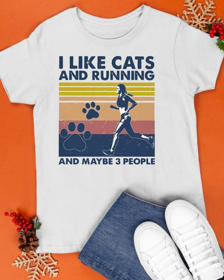 Vintage I Like Cats And Running And Maybe 3 People Shirt