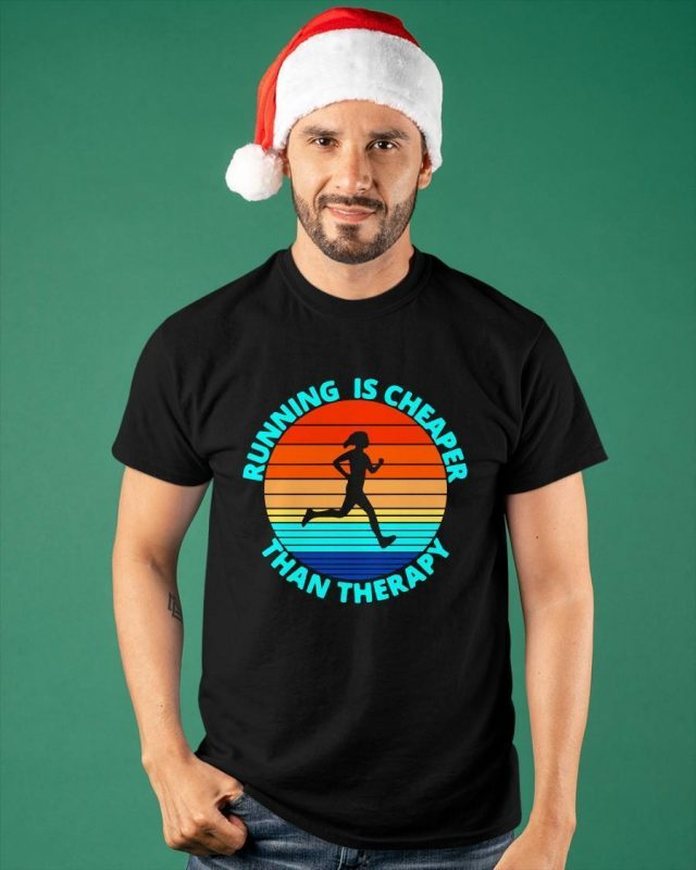 Vintage Running Is Cheaper Than Therapy Shirt