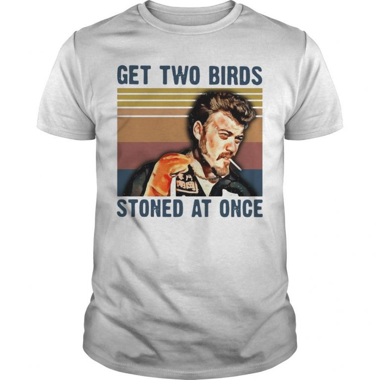 Vintage Trailer Park Boys Get Two Birds Stoned At Once Shirt