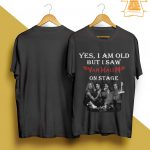 Yes I Am Old But I Saw Van Halen On Stage Shirt