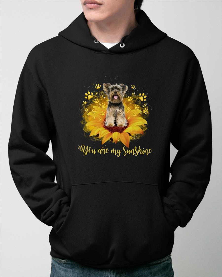 Yorkshire Terrier You Are My Sunshine Hoodie