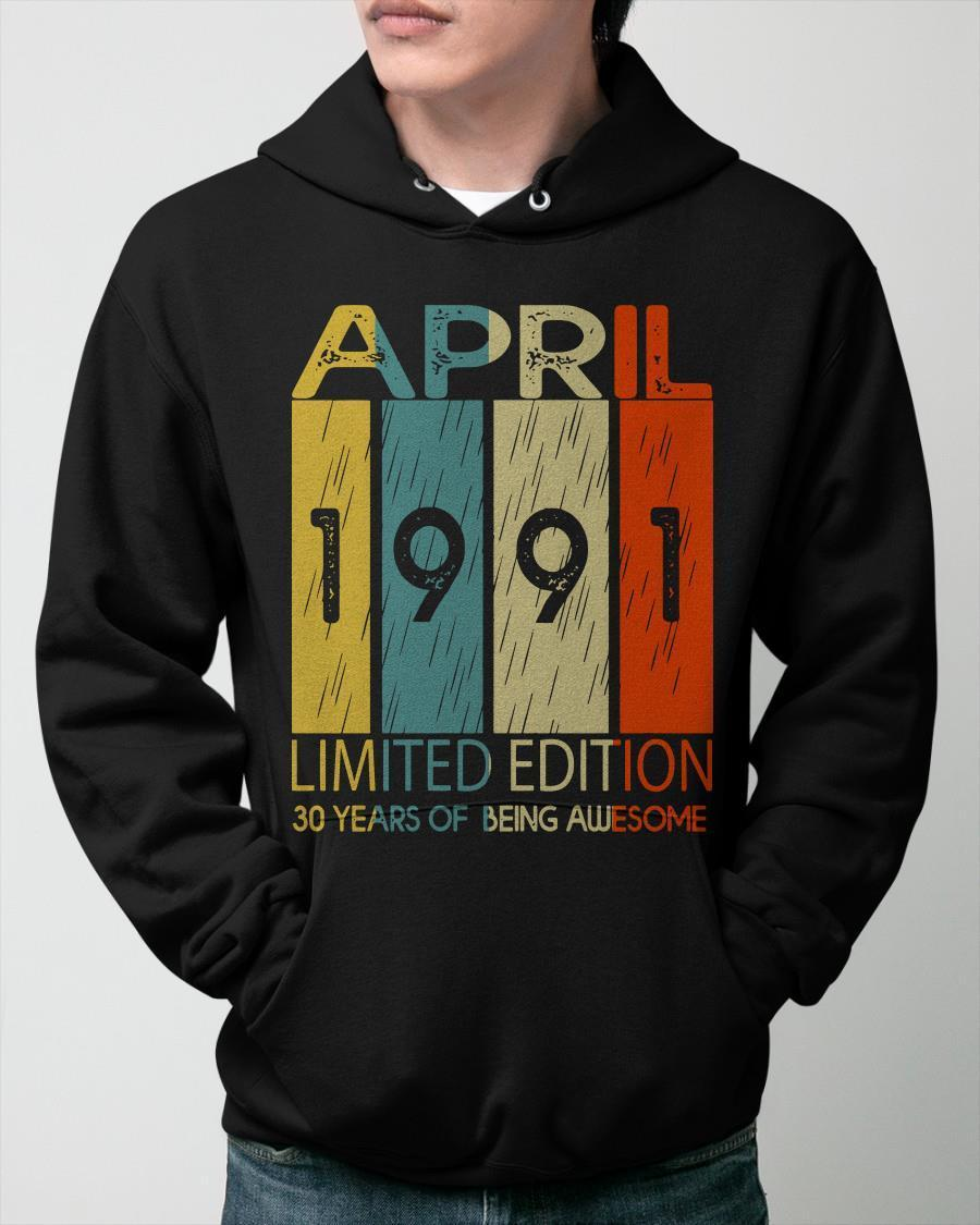 April 1991 Limited Edition 30 Years Of Being Awesome Hoodie
