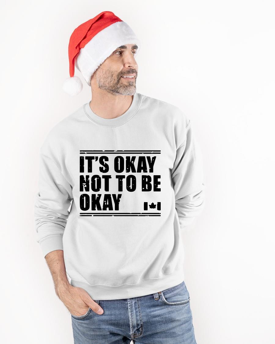 Canada Flag It's Okay Not To Be Okay Longsleeve
