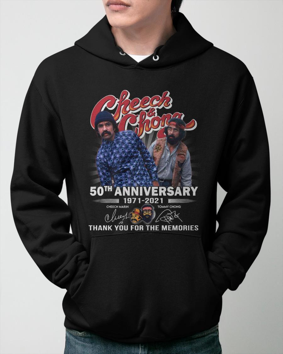 Cheech And Chong 50th Anniversary 1971 2021 Thank You For The Memories Hoodie
