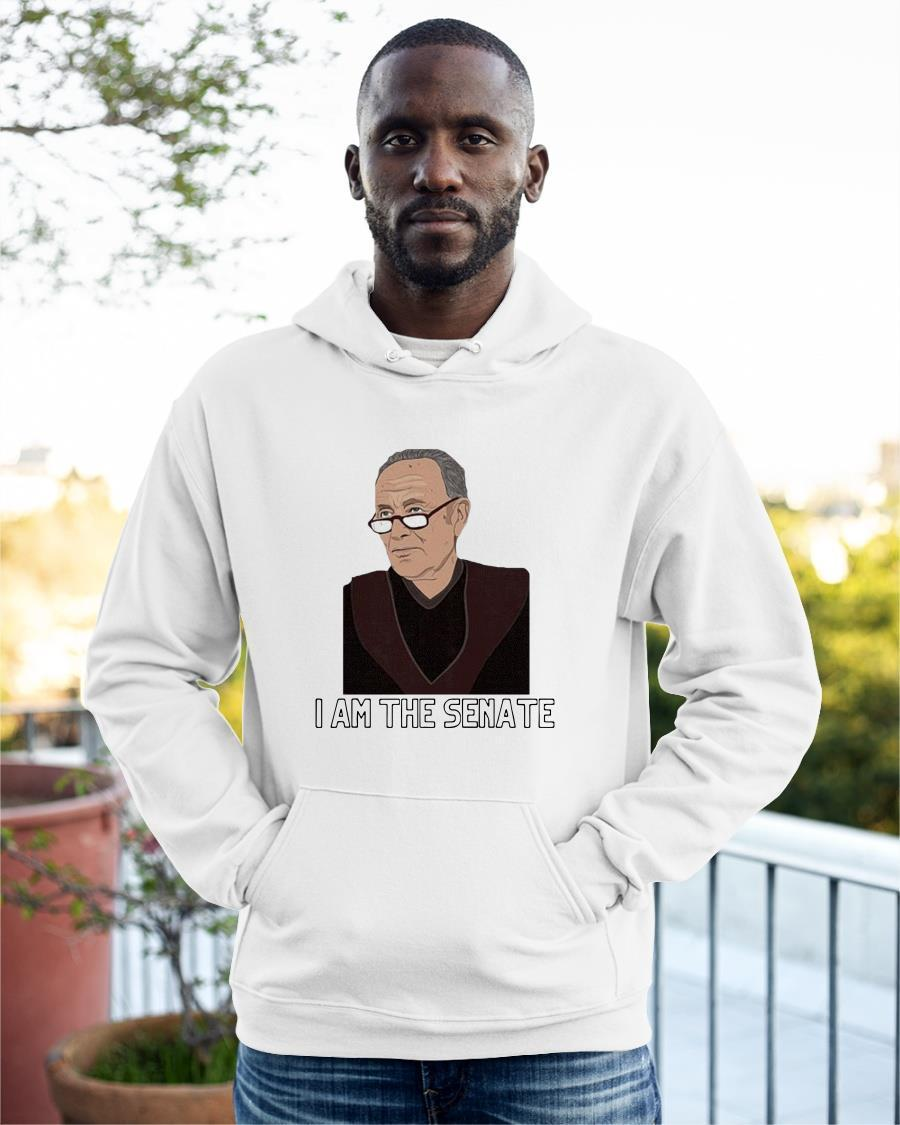 Chuck Schumer I Am The Senate Hoodie