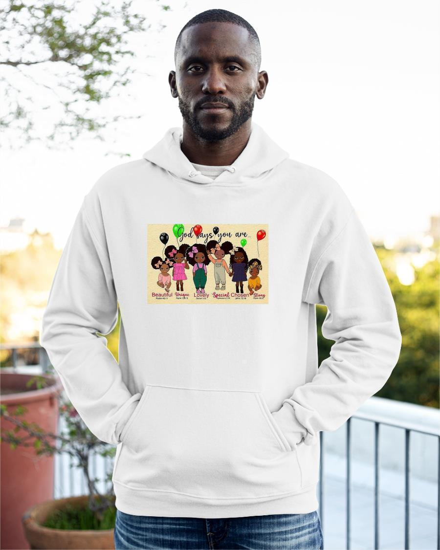 God Says You Are Beautiful Unique Lovely Special Chosen Strong Hoodie