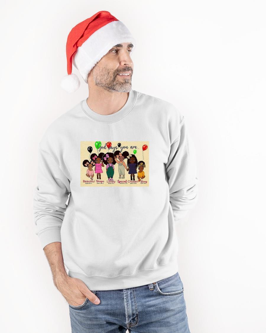 God Says You Are Beautiful Unique Lovely Special Chosen Strong Sweater