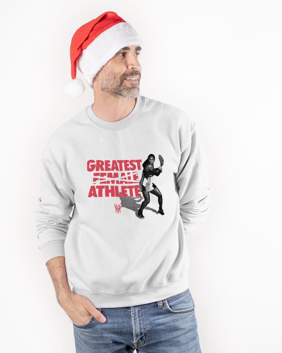 Greatest Female Athlete Serena Williams T Sweater