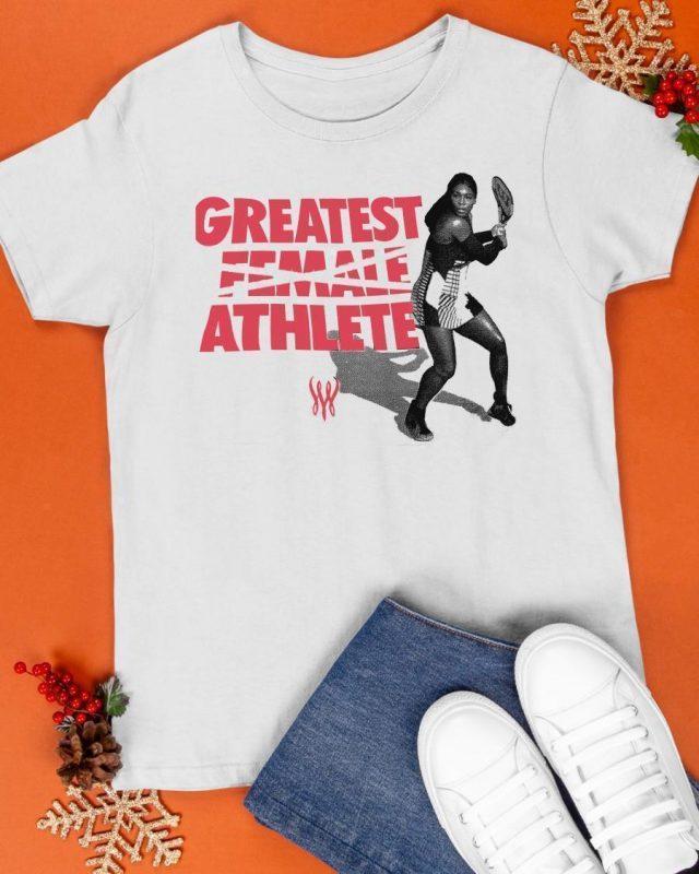 Greatest Female Athlete Shirt