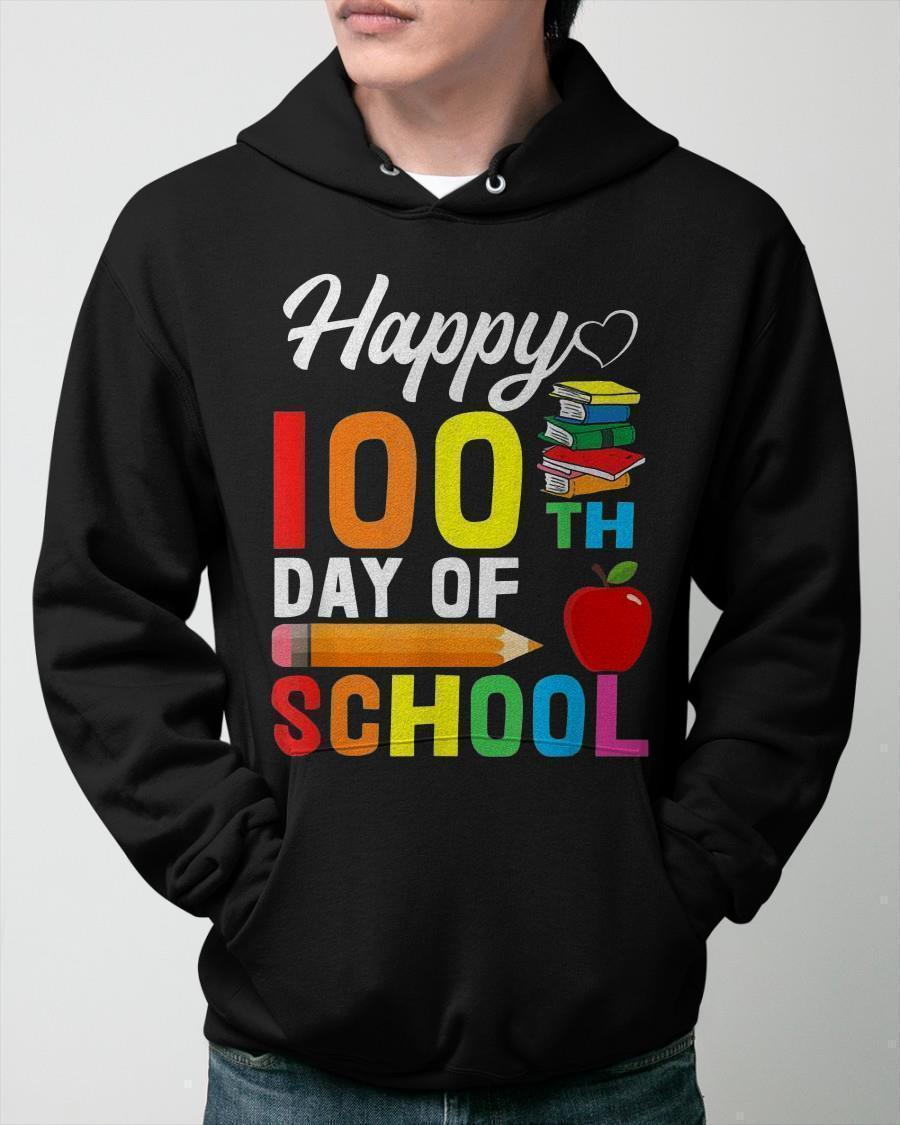 Happy 100th Day Of School Hoodie