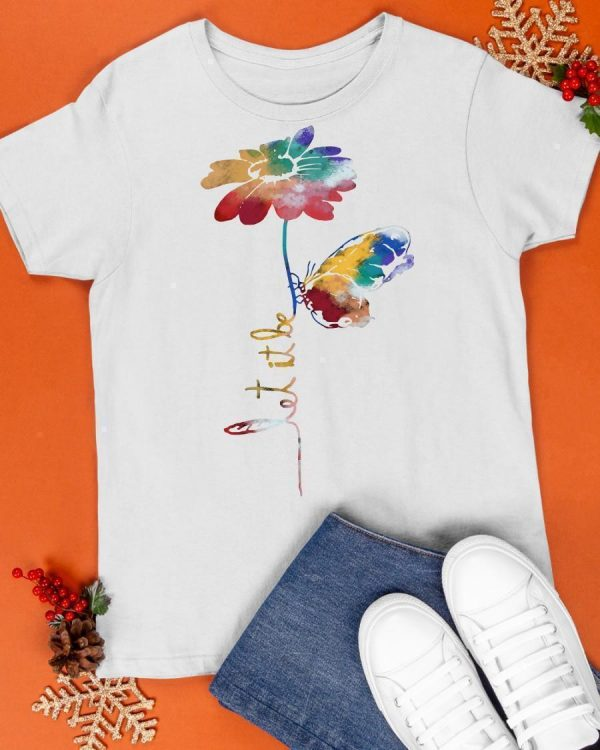 LGBT Flower Butterfly Let It Be Shirt