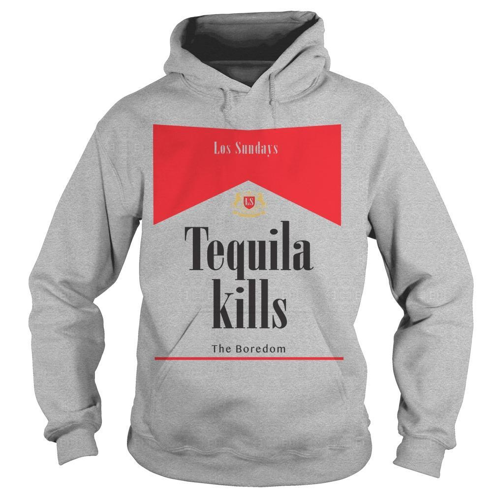 Los Sundays Tequila Kills The Boredom Hoodie